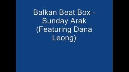 Balkan Beat Box - Sunday Arak mnogo qka