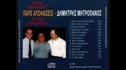 Dimitris Mitropanos - Min To Peis To Antio