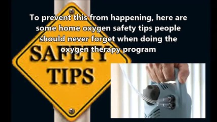 Safety Tips to Remember when Performing Oxygen Therapy Program at Home