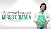 Mirso Comaga - 2017 - Ne spominjite ime njeno (hq) (bg sub)