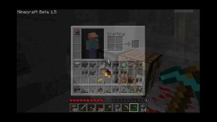 Minecraft 1.5 Surviving ep5: Копаене на мина