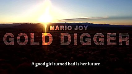 Премиера! Mario Joy - Gold Digger ( Lyric video )