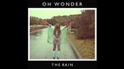 Oh Wonder - The Rain