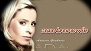 Сръбско 2012! Ada Grahovic - Znam Da Me Ne Volis