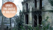 Urban Exploration: A chateau that once gave girls hell