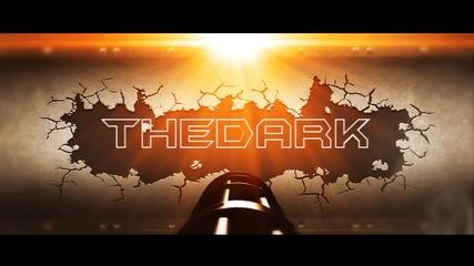 New intro w/ Minigun The Dark