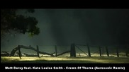 V O C A L - Matt Darey feat. Kate Louise Smith - Crown Of Thorns ( Aurosonic Remix )