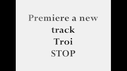 Troi new trak -cooming Soon- Stop