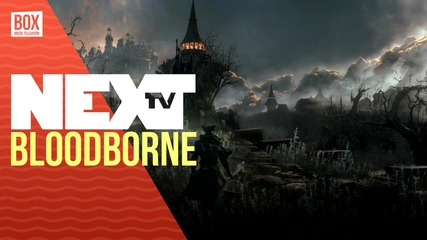 NEXTTV 029: Превю: Bloodborne