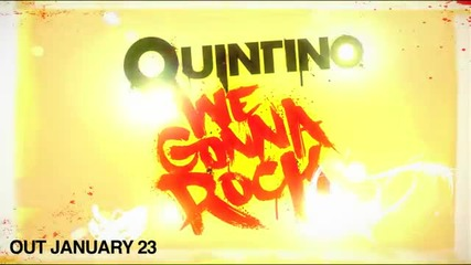Quintino We Gonna Rock
