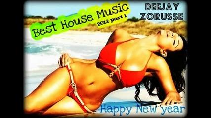 New Best House Music 2012 Part 1 By Dj Zoru$$