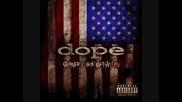Текст » Dope - I'm Back