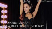 Ariana Grande - Knew better / Forever boy