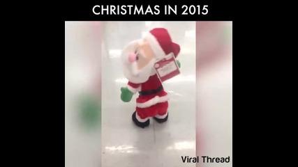 Дядо Коледа през 2015 кърти :d