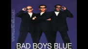 Bad Boys Blue - Touch By Touch - Bbb Version