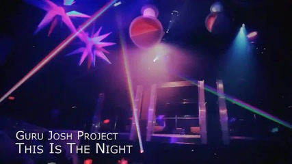 Guru Josh Project - This Is The Night.[2011]. By.hirbovat