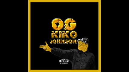 Kriss E.Ooo - Og Kiko Johnson (Que Remake)