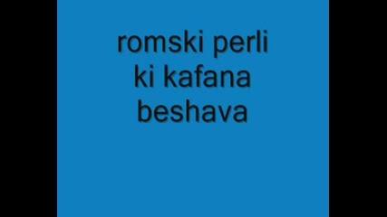 Romski Perli - Ki Kafana Beshava