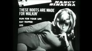 Nancy Sinatra - These boots are made for walkin' - (1966)