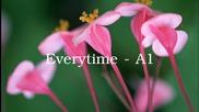 Една много нежна песен ~ Everytime - A1 ( H D )