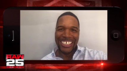 Michael Strahan has some special words for The Miz and the WWE Universe ahead of Raw 25