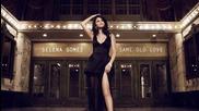 + Превод! Премиера 2015** Selena Gomez - Same Old Love (audio)
