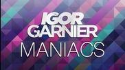 Igor Garnier - Maniacs (2015)