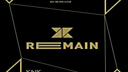 (knk) - Remain (audio) Full Album