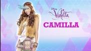 Виолета: Камила - моя характер Бг Аудио
