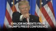 Пресконференцията на Тръмп е точно това, което очаквате