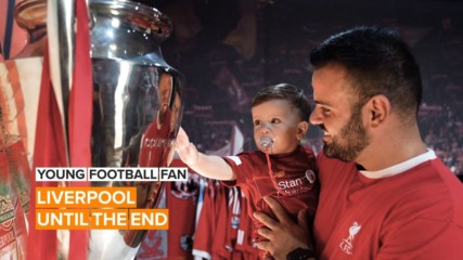 Young Football Fan: He's got Liverpool running through his blood