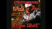 Papoose - Bitchassness - From New Mixtape 2009 [21 Gun Salute]