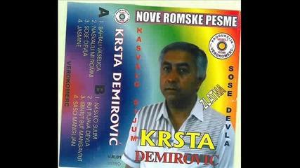 Krsta Demirovic - Nasvalo sijum 1997