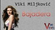 Viki Miljkovic __ Bajadera __ 2003
