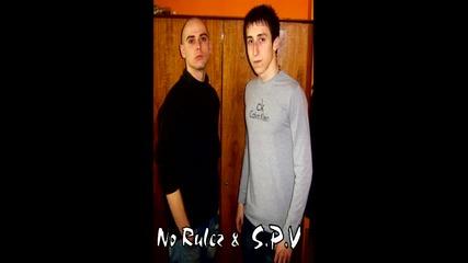 No Rulez & S.p.v - Замисли Се