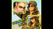 Esil Duran & Pepi89 - Summer mix 2011