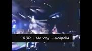 Rbd - Me voy - Acapella