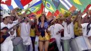Pitbull & Jennifer Lopez & Claudia Leitte - We Are One ( Оle Ola ) Химн на Световното по Футбол