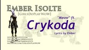 Meow Ember Isolte ft. Crykoda