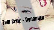 [ Хаус! Супер трак! ] Taio Cruz - Dynamite ( James Todman Midnite Remix)