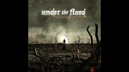 Under The Flood - Sickness (превод)