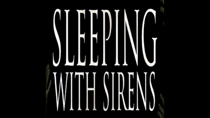 Sleeping With Sirens - Jesus In The Southern Sky