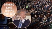 Drinking game rules for Trump's 1st State of the Union
