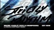 Michel Cleis ft Toto La Momposina - La Mezcla (copyright Main Mix) Strictly Rhythm