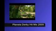 Planeta Derby Hit Mix 2009