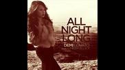 Demi Lovato ft. Missy Elliott & Timbaland - All Night Long ( Album - Unbroken )