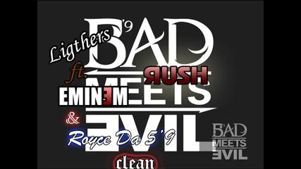 Dj Яush - Bad Meets Evil - Lighters (clean)
