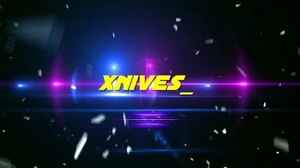 Интро xnives_