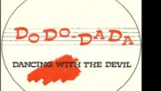 Dodo Dada - Dancing With The Devil 1987