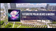 Futuristic Polar Bears & Maddix - Lynx ( Original Mix )